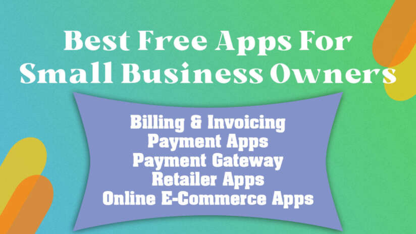 Best Free Apps For Small Business Owners