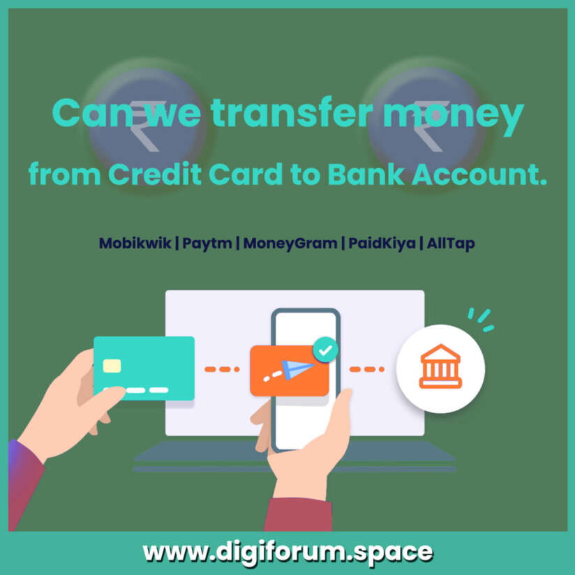 Can we transfer money from Credit Card to Bank Account