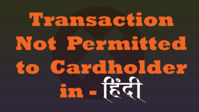 Transaction Not Permitted to Cardholder in Hindi