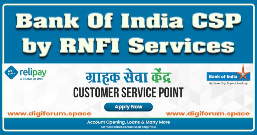 Bank Of India CSP by RNFI Services